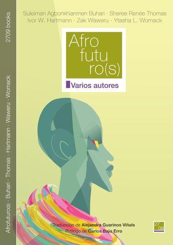 """""""Afrofuturo (s)"""" de 2709 books"""