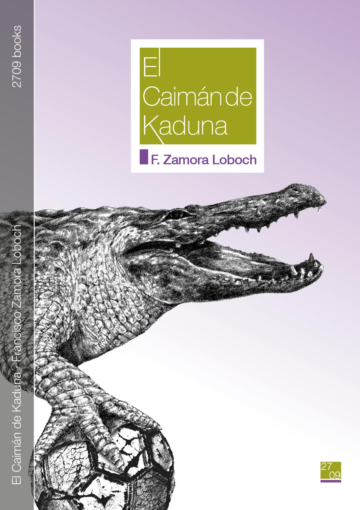 El Caimán de Kaduna de F. Zamora Loboch