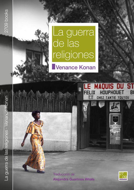 Cubierta-La guerra de las religiones-Venance Konan-2709 books