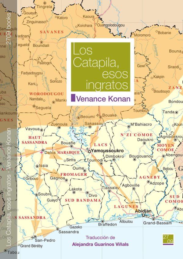 Los Catapila, esos ingratos - Venance Konan
