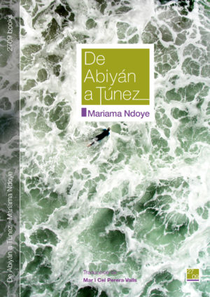 De Abiyán a Túnez - Mariama Ndoye