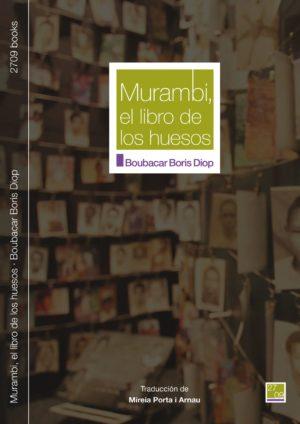 Boubacar Boris Diop - Murambi, el libro de los huesos