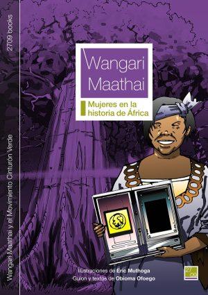 Cubierta del cómic Wangari Maathai y el Movimiento Cinturón Verde - 2709 books